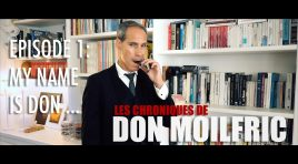 My Name is Don – Les Chroniques de Don Moilfric