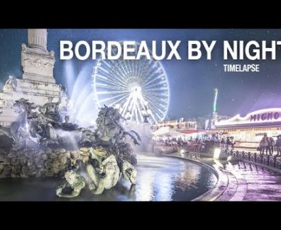 Bordeaux By Night, un timelapse de Geoffrey Groult