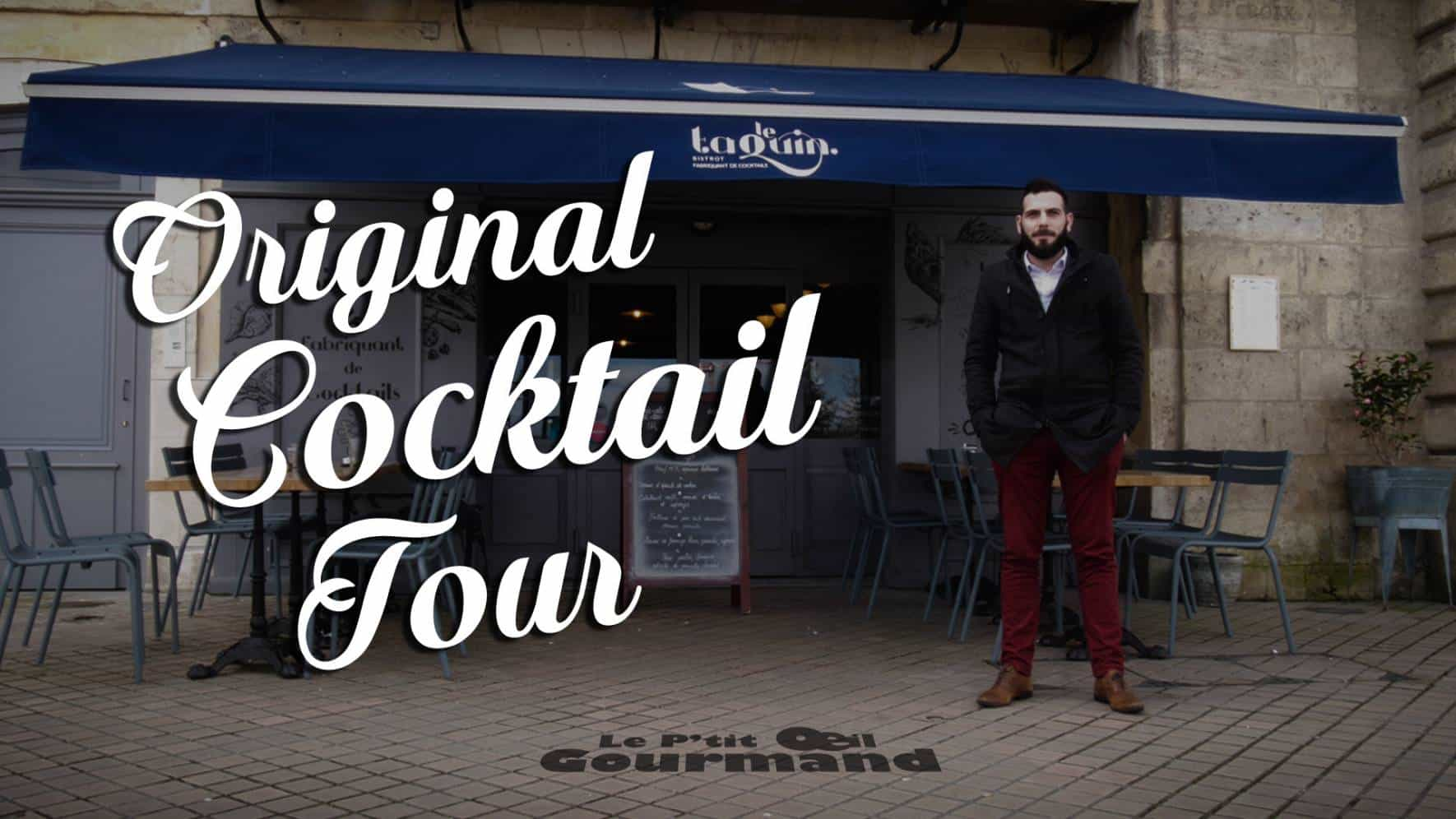 Original Cocktail Tour - Le P'tit Oeil Gourmand