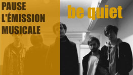 Be Quiet – Pause, l'émission musicale