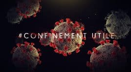 #Confinement Utile, la websérie